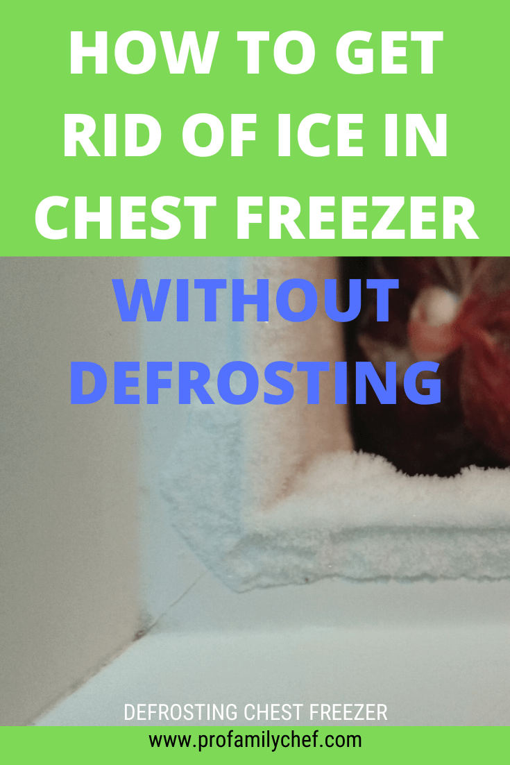 PIN Getting rid of chest freezer ice without defrosting