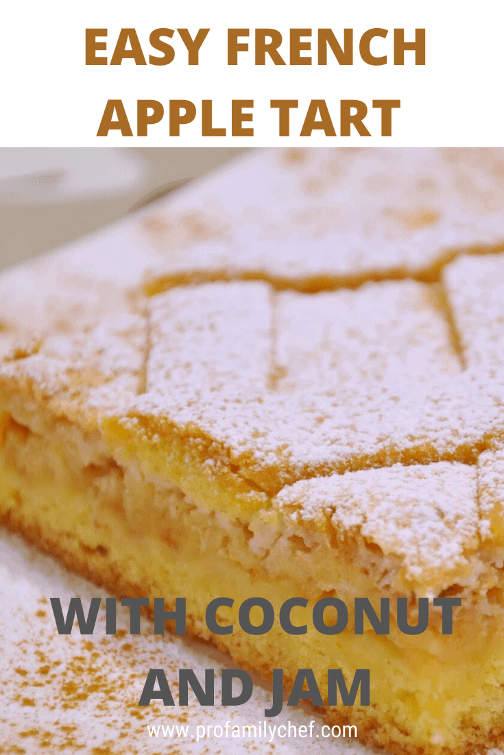 PIN Easy french apple tart pastry with coconut and jam