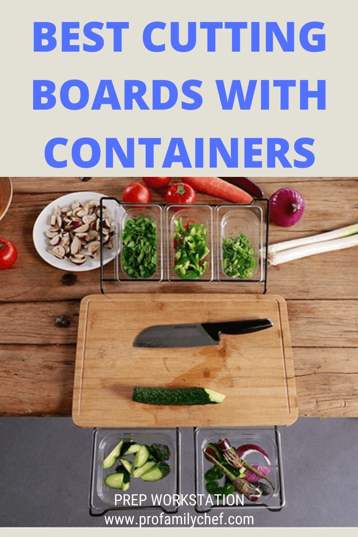PIN Best cutting board with containers profamilychef.com (1)