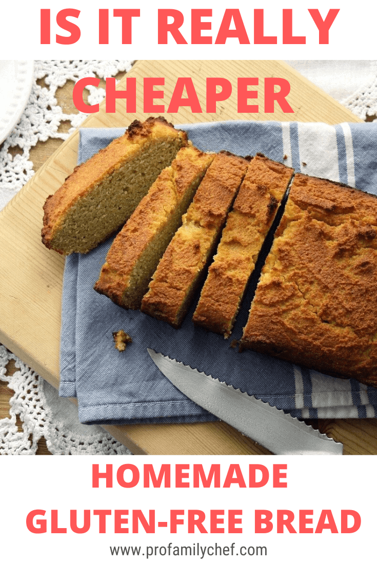 PIN homemade gluten-free bread on a table profamilychef