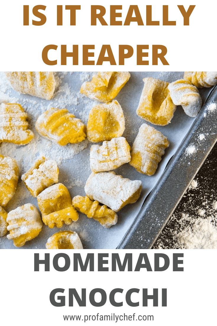 PIN is it cheaper to make or buy gnocchi and how to save 71%