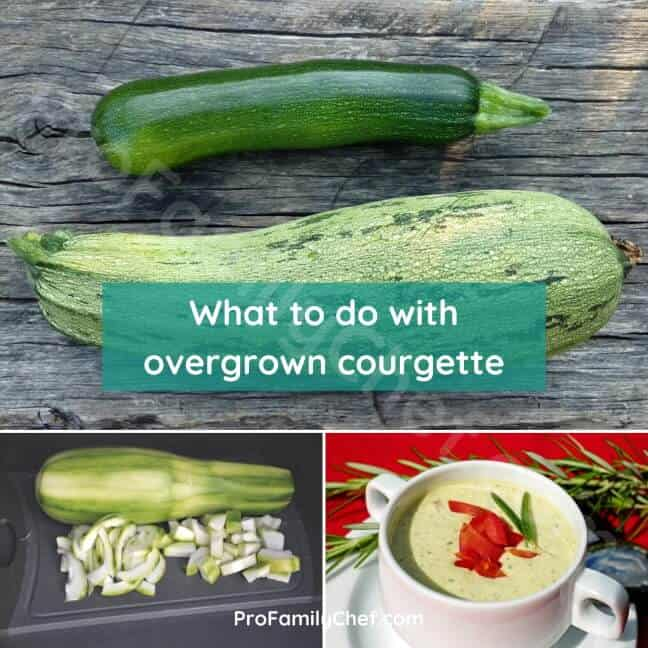 what to do with overgrown zucchini or courgette
