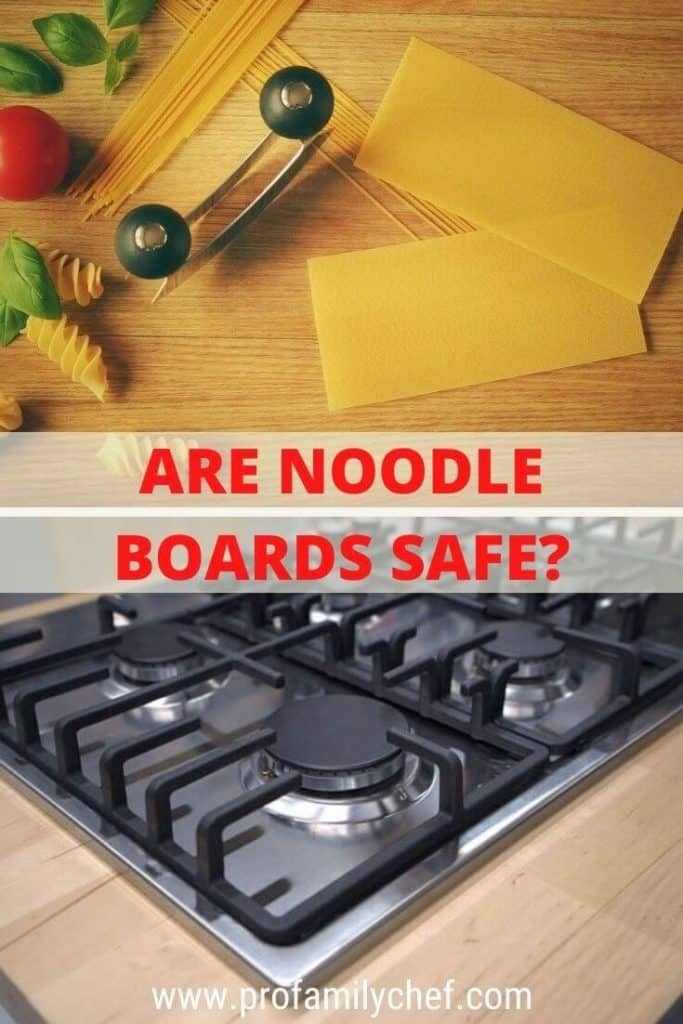 pin are noodle boards safe