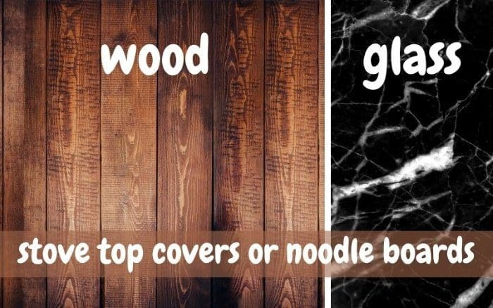 wood and tempered glass material for stove top cover noodle board
