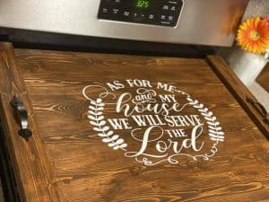 noodle board stove top cover saying as for me and my house we will serve the lord