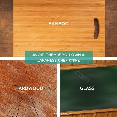 avoid bamboo, hardwood, glass cutting board if you use japanese knives