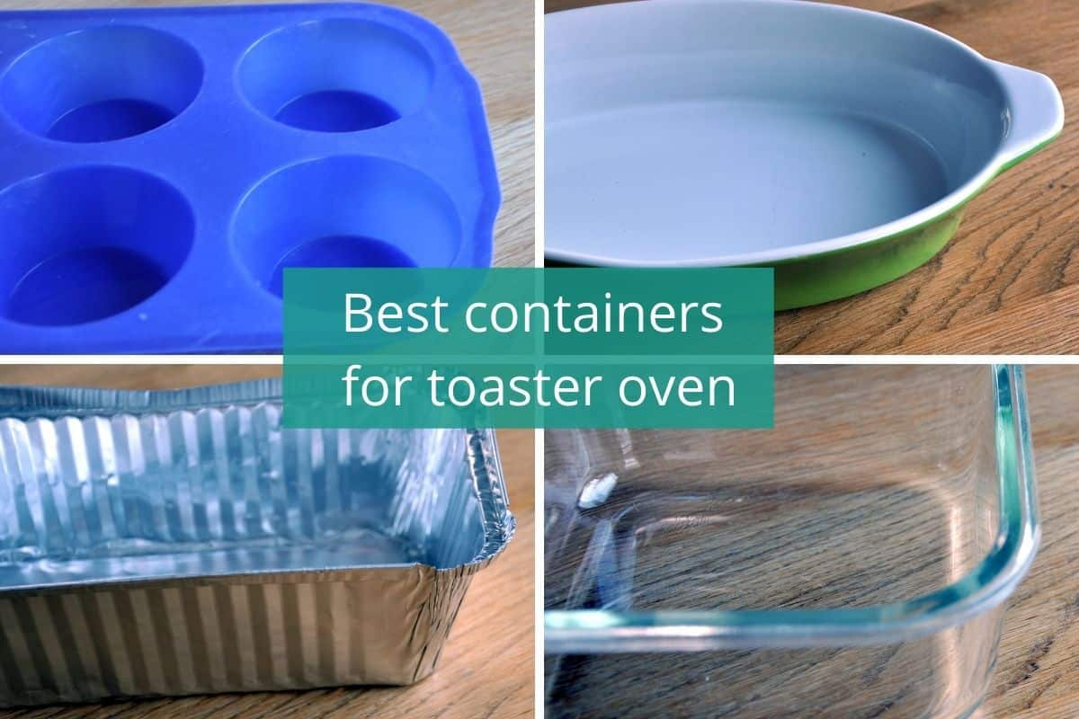Best containers for toaster oven